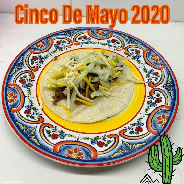 My Cinco De Mayo Guide2020